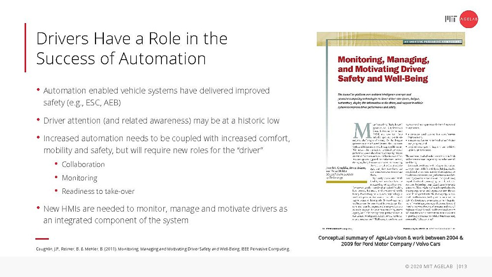 Drivers have a role in the success of automation