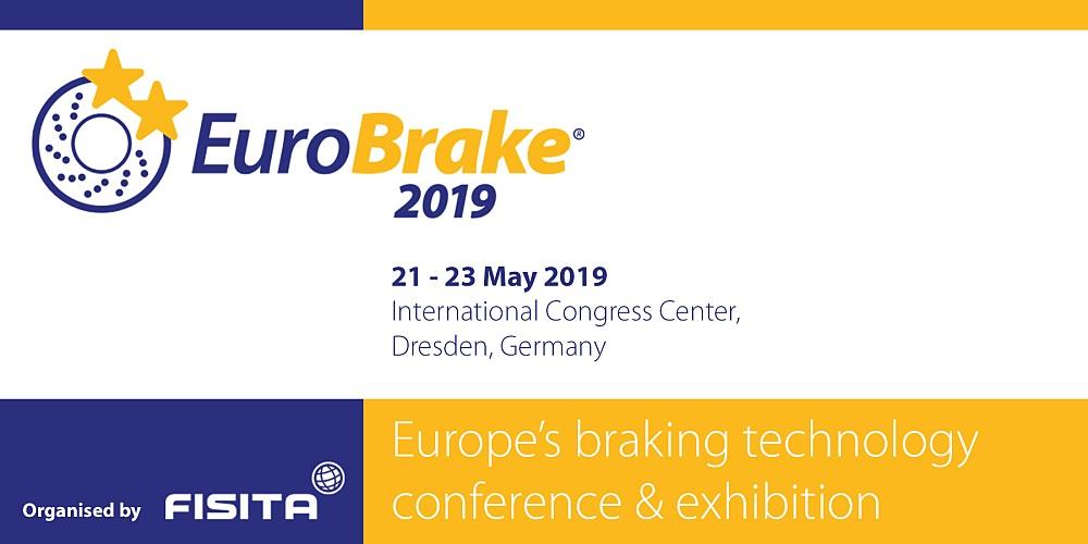 EuroBrake 2019 21–23 May 2019 · Dresden, Germany - FISITA