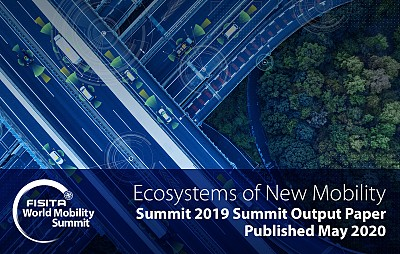 FISITA World Mobility Summit 2019 Output Paper: Ecosystems of New Mobility